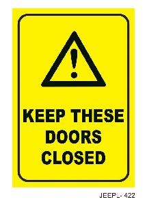 Jeepl 24x8 Inch Keep These Doors Closed Sign Board Jeepl - 422